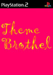 Theme Brothel
